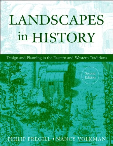 Landscapes in History, 2nd Edition (One Volume)