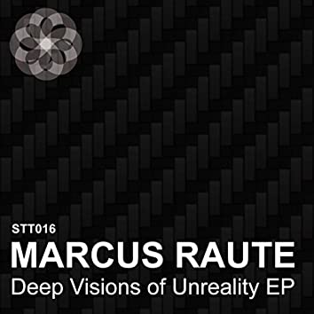Deep Vision Of Unreality EP
