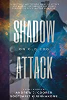 Shadow Attack on Old Edo (Gida's Chronicles)