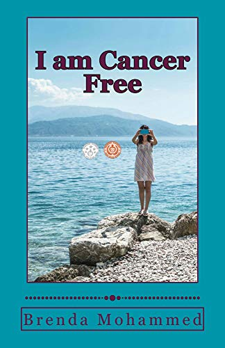 Book: I am Cancer Free by Brenda Mohammed