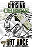 Chasing Cheese In The Rat Race: Sequel to The Dream of Death