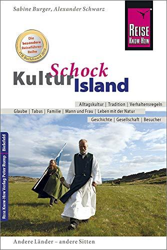 Buchseite und Rezensionen zu 'Reise Know-How KulturSchock Island: Alltagskultur, Traditionen, Verhaltensregeln, ...' von Burger, Sabine