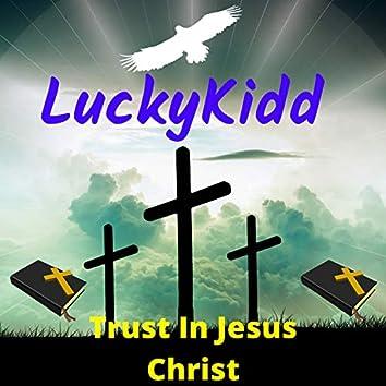 Trust in Jesus Christ