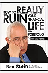 How To Really Ruin Your Financial Life and Portfolio Kindle Edition