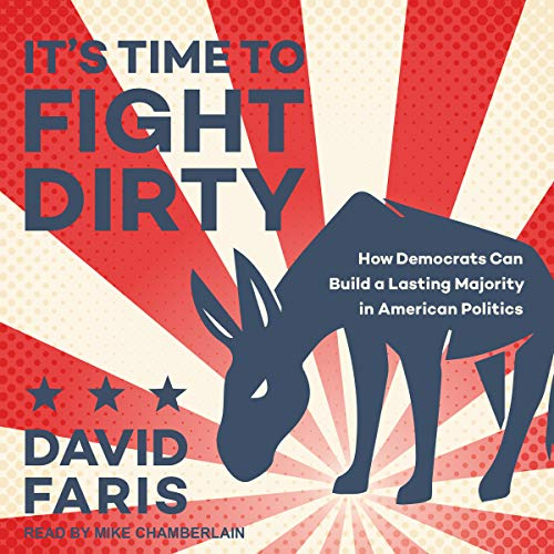 It's Time to Fight Dirty audiobook cover art