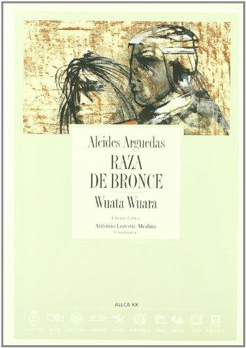 Raza de Bronce: Wuata Wuara (Archivos)