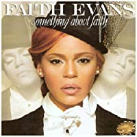 Something About Faith by Faith Evans (2010-10-05)