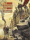 Le Frère de Göring - Le chasseur et son ombre