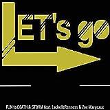 Let's Go (feat. Lachelle Renness & Zoe Margeaux)