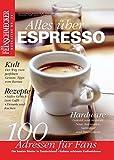 DER FEINSCHMECKER Alles über Espresso