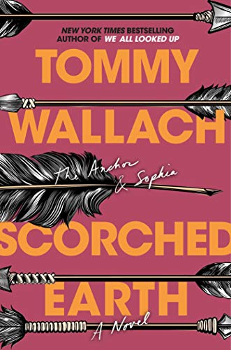 Scorched Earth (The Anchor & Sophia Book 3) (English Edition)の詳細を見る