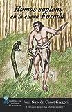 Homos sapiens en la cueva Foradá (Colección de novelas Matriarcado) (Spanish Edition)