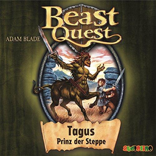 Tagus, Prinz der Steppe     Beast Quest 4              Autor:                                                                                                                                 Adam Blade                               Sprecher:                                                                                                                                 Jona Mues,                                                                                        Dietmar Mues                      Spieldauer: 1 Std. und 3 Min.     7 Bewertungen     Gesamt 3,9