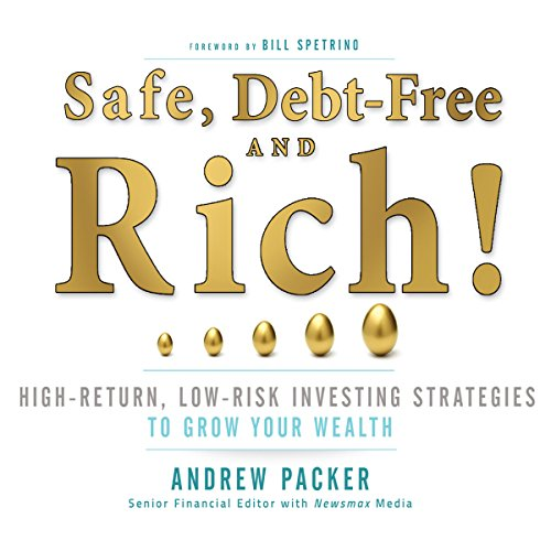 Safe, Debt-Free, and Rich! cover art