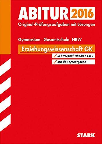 STARK Abiturprüfung Nordrhein-Westfalen - Erziehungswissenschaft GK