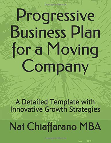Progressive Business Plan for a Moving Company: A Detailed Template with Innovative Growth Strategies