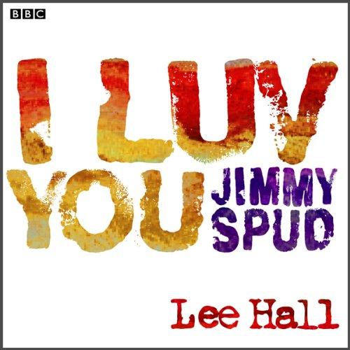 I Luv You Jimmy Spud (Dramatised) cover art