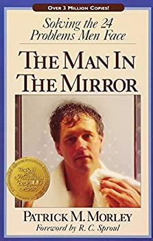 Paperback Man in the Mirror : Solving the 24 Problems Men Face Book