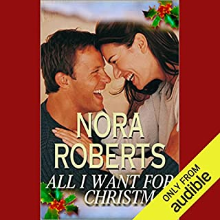 All I Want for Christmas                   By:                                                                                                                                 Nora Roberts                               Narrated by:                                                                                                                                 Lauren Davis                      Length: 2 hrs and 55 mins     416 ratings     Overall 4.0