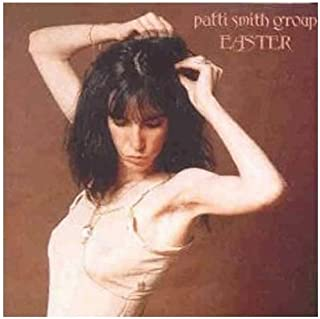 Easter by PATTI SMITH (1996-02-01)