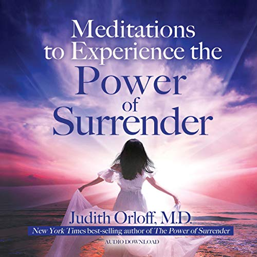 Meditations to Experience the Power of Surrender Titelbild