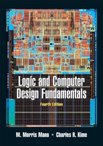 Logic and Computer Design Fundamentals (4th Edition)