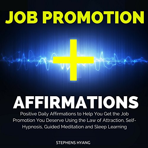Job Promotion Affirmations audiobook cover art