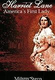 Harriet Lane, America's First Lady