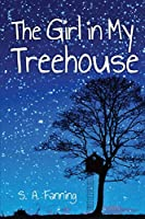 The Girl in My Treehouse