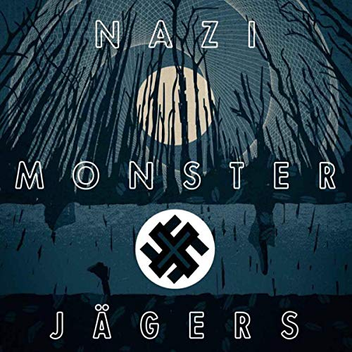 Nazi Monster Jagers audiobook cover art