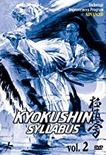 Kyokushin Karate Syllabus Vol.2 - Technical Improvement Program Advanced