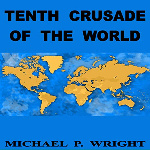 Tenth Crusade of the World cover art