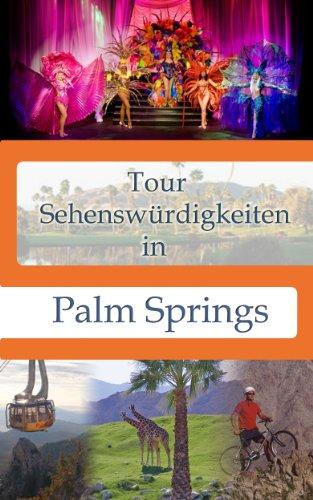 Tour Sehenswürdigkeiten In Palm Springs (Tour Sehenswürdigkeiten In ...)