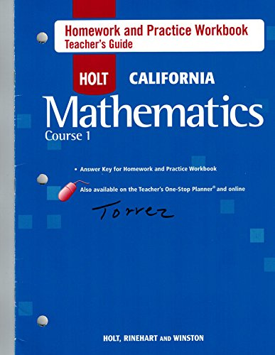 Holt Mathematics California: Homework And Practice Workbook Teachers Guide Course 1