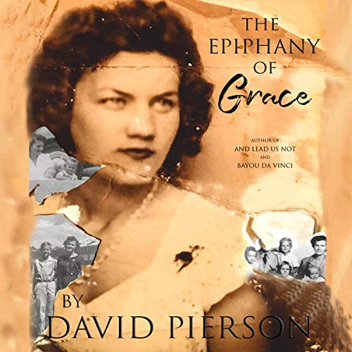 The Epiphany of Grace Audiobook By David Pierson cover art