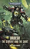 Urdesh: The Serpent and the Saint (Warhammer 40,000) (English Edition)...