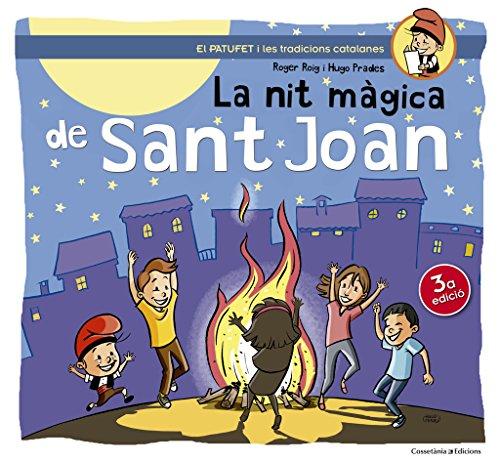 La Nit Màgica De Sant Joan: 3 (El Patufet)