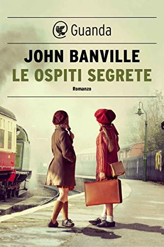Le ospiti segrete di John Banville