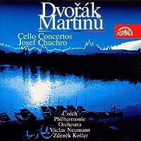 Dvorak/Martinu Cello Concs. by Chuchro