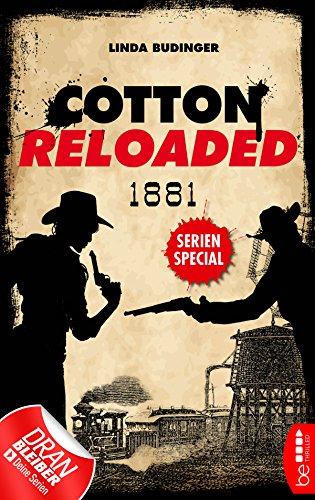 Cotton Reloaded: 1881: Serienspecial