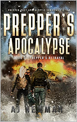 Prepper's Betrayal: post-apocalyptic survival...