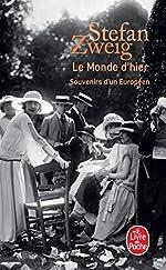 Le monde d'hier - Souvenirs d'un européen de Stefan Zweig