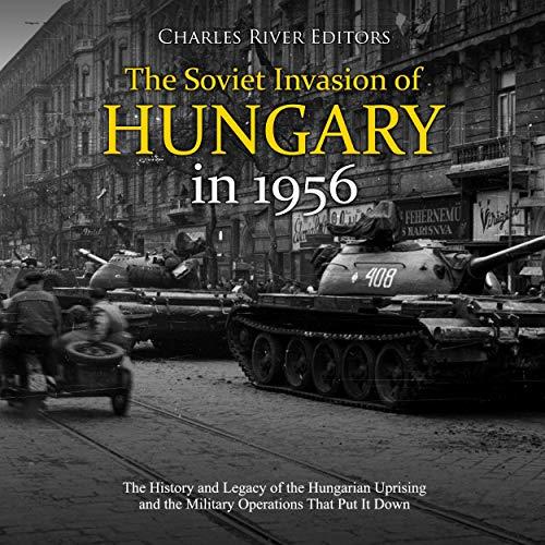 The Soviet Invasion of Hungary in 1956 Titelbild