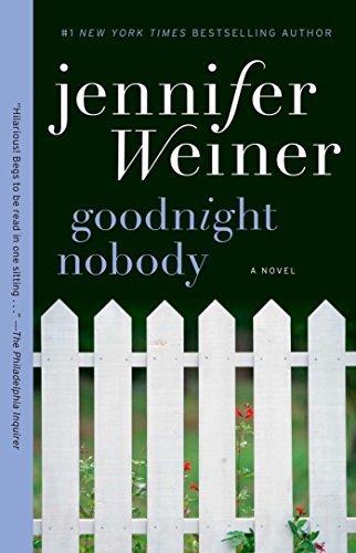 Goodnight Nobody: A Novel by Jennifer Weiner (2006-05-02)