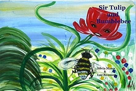 Sir Tulip and Bumblebee
