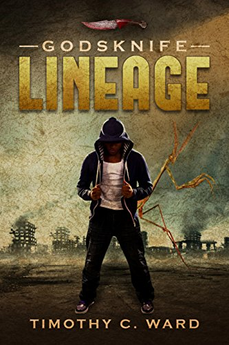 Godsknife: Lineage by [Timothy C. Ward, Lane Diamond]