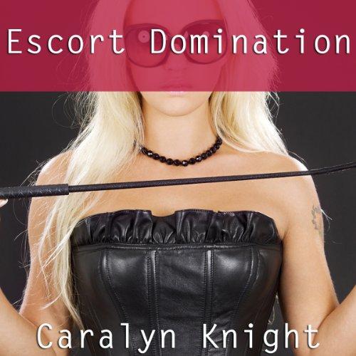 Escort Domination audiobook cover art