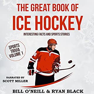 The Great Book of Ice Hockey: Interesting Facts and Sports Stories audiobook cover art