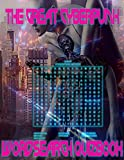 The Great Cyberpunk Wordsearch Quizbook: Wordsearch Puzzles For Cyberpunk Enthusiasts [Authors, Movies, Novels, Anime and more]