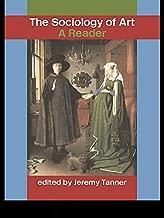 Best sociology of art a reader Reviews